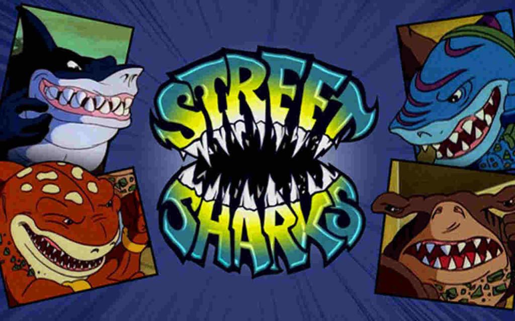 [Image: street-sharks.jpg]